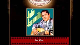 Julio Jaramillo – Dos Años