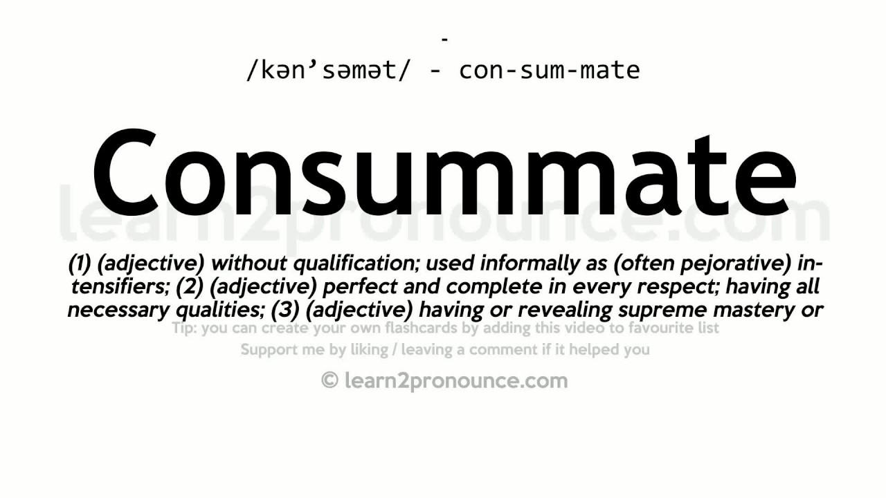 Definition consummate