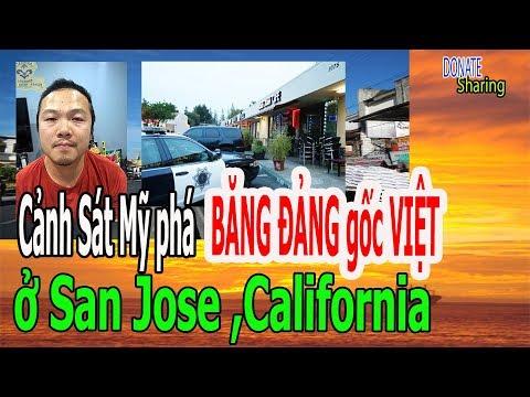 C-ả,nh S-á,t Mỹ ph,á B,Ă,NG Đ,Ả,N,G gốc VIỆT ở San Jose ,California