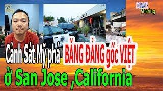 C-ả,nh S-á,t Mỹ Ph,á B,Ă,NG Đ,Ả,N,G Gốc VIỆT ở San Jose ,California - Donate Sharing