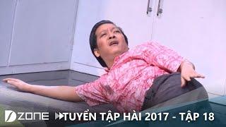 """Hài mới 2017 I Tập 18: Trường Giang """"trai già"""" còn ham """"gái trẻ"""" Việt Hương"""