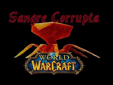 La Sangre Corrupta/El bug de World of Warcraft [Story Game/Suceso Real]