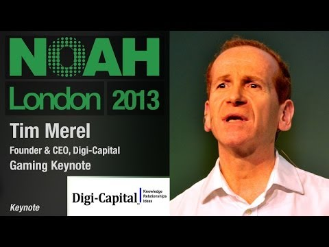 Gaming Keynote - Tim Merel, Digi Capital - NOAH13