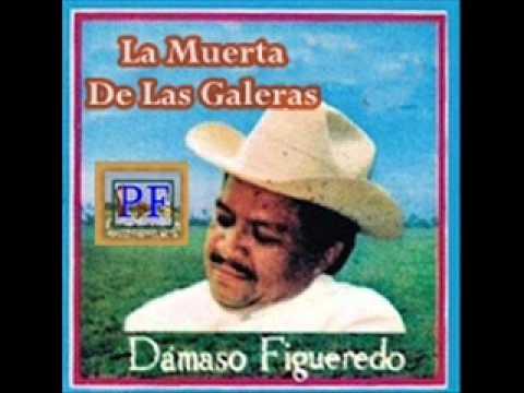 Download Damaso Figueredo - La Muerta De Las Galeras