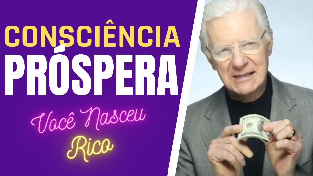 VOCÊ NASCEU RICO BOB PROCTOR  | Série EP 01 DINHEIRO É IMPORTANTE !