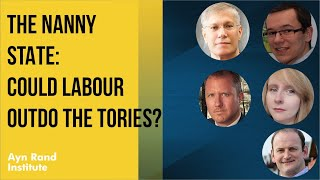 The Nanny State: Could Labour Outdo the Tories?