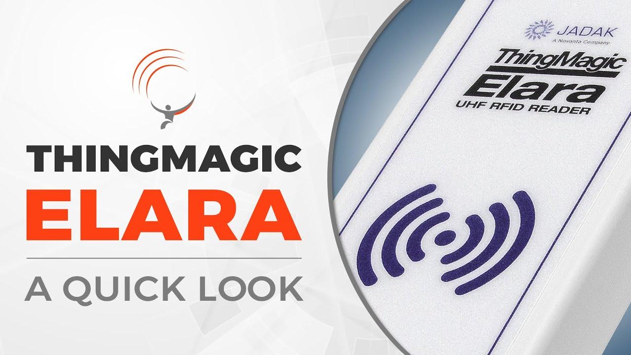ThingMagic Elara | A Quick Look - YouTube