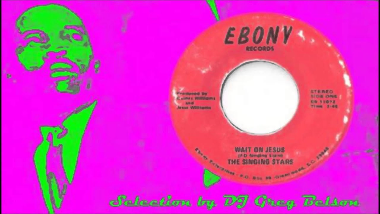 Gospel Funk Stepper 45 - The Singing Stars - 'Wait on Jesus'