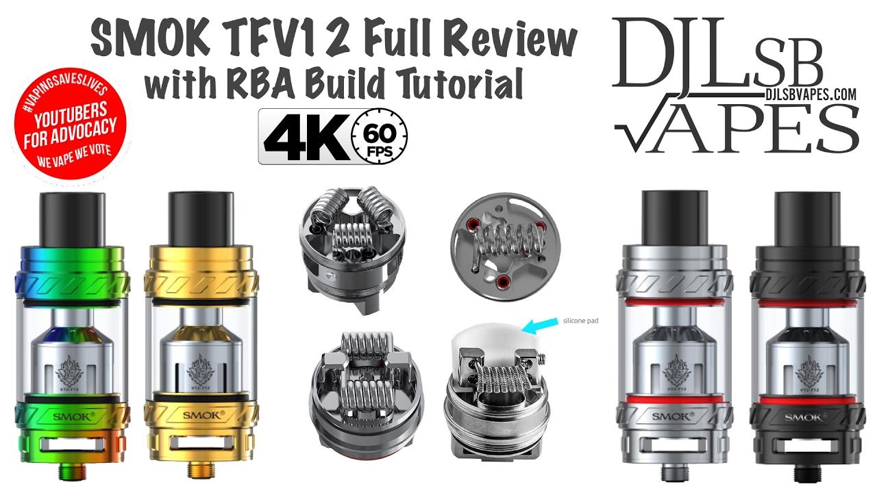 SMOK TFV12 Full Review   Giveaway   RBA Build Tutorial - DJLsb Vapes