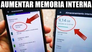 Como Aumentar la Memoria Interna de Cualquier Teléfono Sin Root 2017