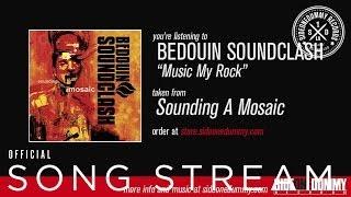 Bedouin Soundclash - Music My Rock (Official Audio)