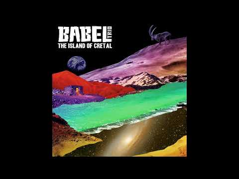 Babel Trio - The Island of Cretal (2018) (Full Album)