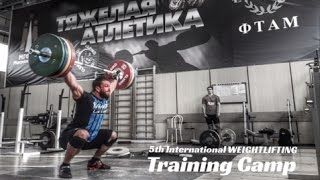 5th International Weightlifting Training Camp 7-21 May 2017 / 2