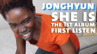JONGHYUN (종현) - She Is (좋아) The 1st Album | First Listen