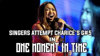 Download SINGERS ATTEMPTS G#5 OF CHARICE'S VERSION OF ONE MOMENT IN TIME Mp3 and Videos
