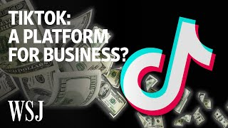 Why TikTok Has Become a Launchpad for Entrepreneurs | WSJ