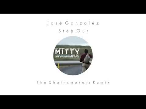 Jose Gonzalez - Step Out (The Chainsmokers Remix)