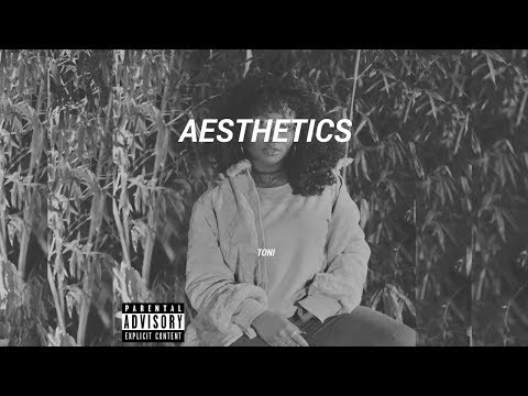 TONI - #AESTHETICS (FULL PROJECT)