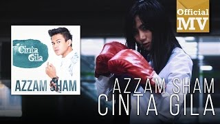 Video Azzam Sham - Cinta Gila (Official Music Video) download MP3, 3GP, MP4, WEBM, AVI, FLV Oktober 2017