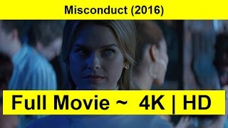 Misconduct Full Length'MovIE 2016