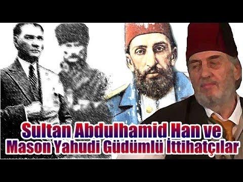 (C132) Cumartesi Sohbetleri - Abdulhamid Han ve Mason Yahudi Güdümlü İttihatçılar, ÜKM, 18.04.2015