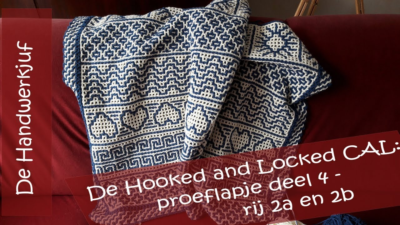 Hooked And Locked Crochet Along Proeflapje Deel 4 Rij 2a En 2b