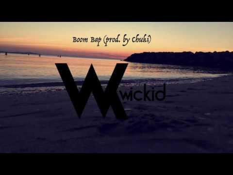 Wickid - Boom Bap (prod. by Chuki)