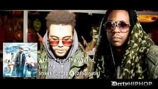 2 Chainz (Tity Boi) Feat The Weeknd - Like Me (2012)