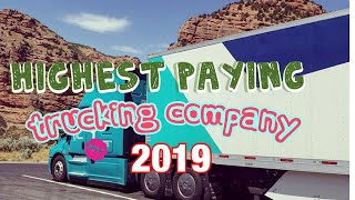Highest paying company driver job of 2019