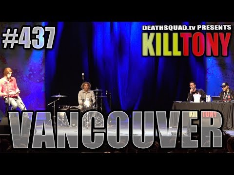 kill-tony-#437---vancouver