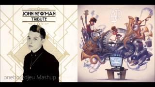 Weak Love - John Newman vs. AJR (Mashup)