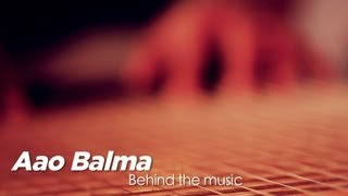 Aao Balma - BTM - A.R Rahman, Padmabhushan Ustad Ghulam Mustafa Khan - Coke Studio @ MTV Season 3
