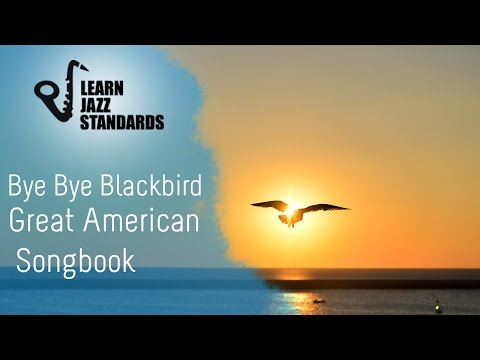 Bye Bye Blackbird (Play-Along)