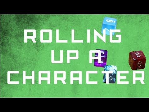 How to roll up a D&D character