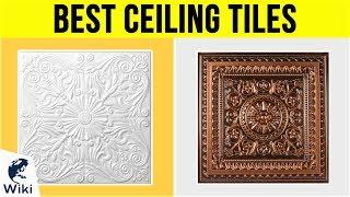 10 Best Ceiling Tiles 2019