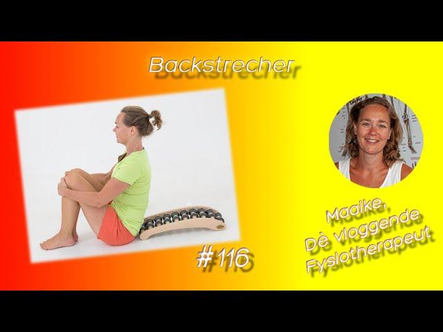 #116 Backstretcher, Nekstretcher, wat is het, welke soorten en maten zijn er en wat kun je ermee?