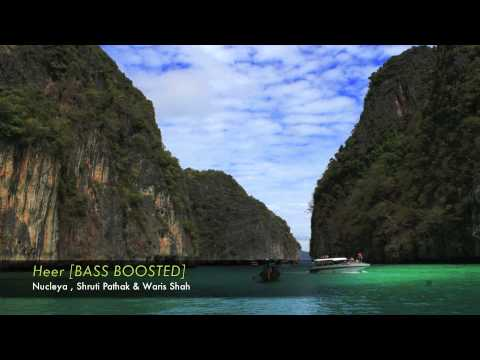 Heer [BASS BOOSTED] | Nucleya, Shruti...