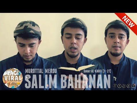 Download Lagu Salim Bahanan | Juz 15 | Surat Al Kahfi | Ayat 1 - 27 | View Mobile Full