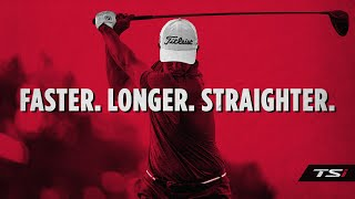 The All-New Titleist TSi Drivers | Faster. Longer....