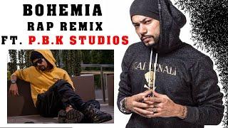 Bohemia Rap Remix Mashup ft. P.B.K Studio Top Best Rap Song Of Bohemia