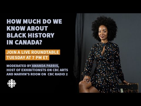 Black history in Canada: a live, interactive roundtable