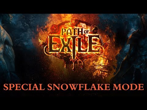 Path of Exile - Special Snowflake Mode Is Fun