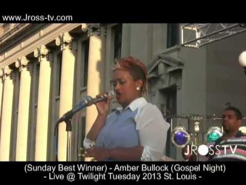 James Ross @ (Sunday Best)  Amber Bullock - Live @ Twilight Tuesday (St. Louis) www.Jross-tv.com