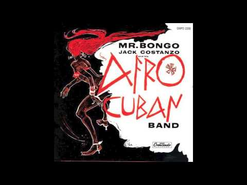 Mr Bongo - Jack Costanzo and his Afro Cuban Band - Vinyl Rip