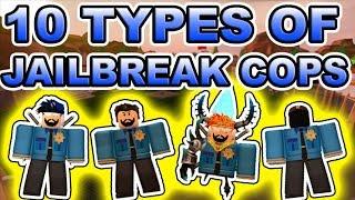 10 TYPES OF JAILBREAK COPS!!!