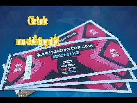 FULL cách mua vé xem trận chung kết AFF Cup Việt Nam – Malaysia| Mua vé AFF Cup