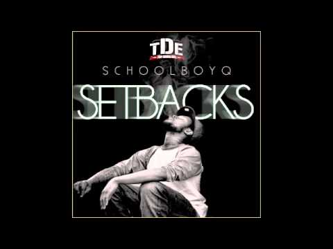 Schoolboy Q - To Tha Beat (F'd Up) SETBACKS MIXTAPE