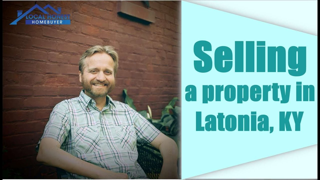 Selling a property in Latonia, KY