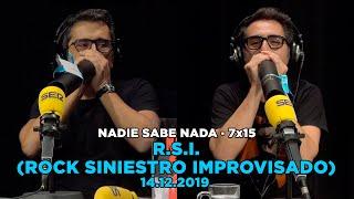 NADIE SABE NADA - (7x15): Rock Siniestro Improvisado