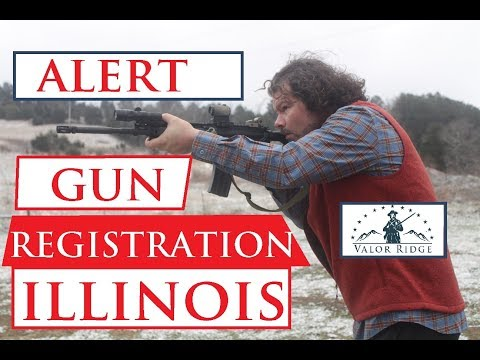 ALERT:  Illinois Firearm Registration/Confiscation